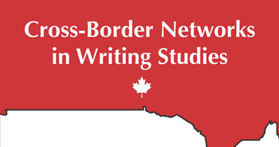 Cross-Border Networks in Writing Studies
